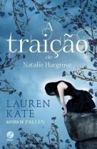 Livro - A Traiçao De Natalie Hargrove - Galera record