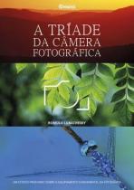 Livro A Triade Da Câmera Fotografica - Editora Photos -