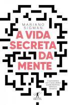 Livro - A vida secreta da mente -