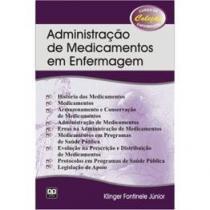 Livro - Administração de Medicamentos em Enfermagem - Fontinele - Ab