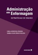 Livro - Adminstração em Enfermagem - Estratégias de Ensino - Spagnol - Coopmed
