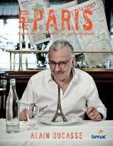 Livro - Amo Paris : Minha Paris do sabor em 200 endereços -