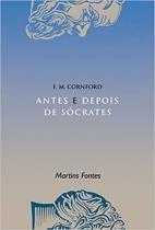 Livro - Antes e depois de Sócrates -
