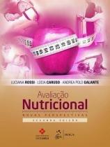 Livro - Avaliação Nutricional - Novas Perspectivas - Rossi - Roca