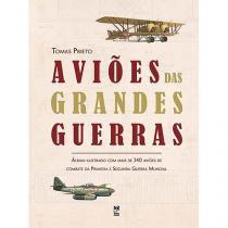 Livro - Aviões das grandes guerras -