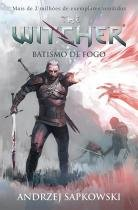 Livro - Batismo de fogo - The Witcher - A saga do bruxo Geralt de Rívia (Capa game) -