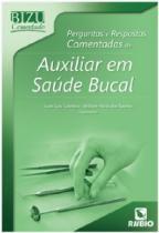 Livro - Bizu Comentado Perguntas e Respostas Comentadas de Auxiliar em Saúde Bucal - Coimbra - Rúbio