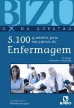Livro - Bizu de Enfermagem O X da Questão - 5100 Questões para Concursos - Rúbio
