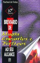 Livro - Breviario De Magia, Encantos E Feitiços -