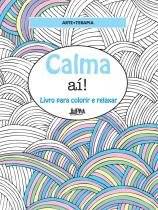 Livro - Calma ai! livro para colorir e relaxar - Lpm