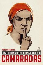 Livro - Camaradas: Uma história do comunismo mundial -