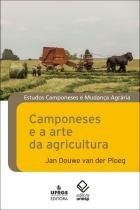 Livro - Camponeses e a arte da agricultura -