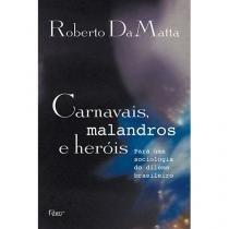 Livro - Carnavais, malandros e heróis -