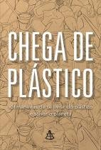 Livro - Chega de plástico -