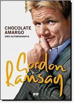 Livro - Chocolate amargo: Uma autobiografia -