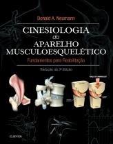 Livro - Cinesiologia do Aparelho Musculoesquelético - Fundamentos para a Reabilitação Física - Neumann - Elsevier