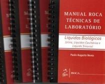Livro - Coleção Manual Roca Técnicas de Laboratório - Líquidos Biológicos, Líquido Cefalorraquidiano, Fezes e Análise do Sêmen 4 Vols - Neves -