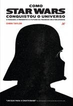 Livro - Como Star Wars conquistou o universo -