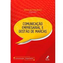 Livro - Comunicação Empresarial e Gestão de Marcas - Bueno - Manole