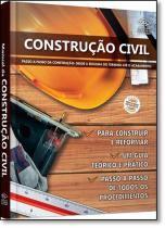 Livro - Construção Civil: Passo a Passo da Construção Desde a Escolha do Terreno Até o Acabamen - Editora