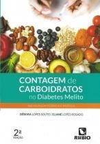 Livro - Contagem de Carboidratos no Diabetes Melito - Abordagem Teórica e Prática - Souto - Rúbio