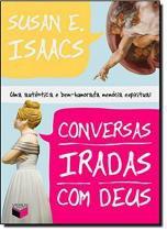 Livro - Conversas iradas com Deus -