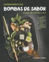 Livro - Cozinhando com bombas de sabor -