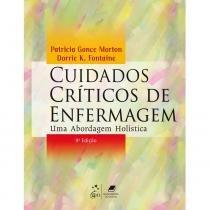 Livro - Cuidados Críticos de Enfermagem Uma abordagem holística - Morton Huddak - Guanabara