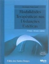 Livro - Dermato-Funcional - Modalidades Terapêuticas nas Disfunções Estéticas - Borges - Phorte
