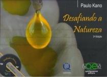 Livro - Desafiando a Natureza - Kano - Quintessence