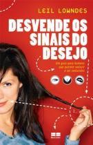 Livro - Desvende os sinais do desejo -