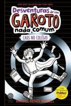 Livro - Desventuras de um garoto nada comum 2: Caos no colégio -