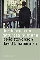 Livro - Dez teorias da natureza humana -