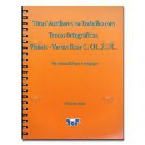 Livro - Dicas Trocas Ortográficas -Vamos fixar Ç N- CH - Z - JE - Bicudo - Book toy