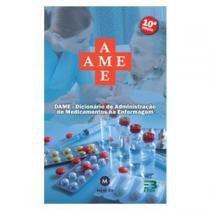 Livro - Dicionário de Administração de Medicamentos na Enfermagem - DAME - EPUB -