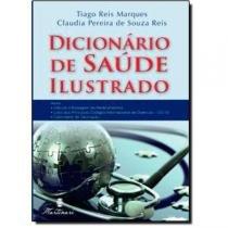 Livro - Dicionário de Saúde Ilustrado - Marques  - Martinari
