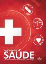 Livro - Dicionário de Saúde - Termos Médicos, Enfermagem e Radiologia - Silva   - Dcl