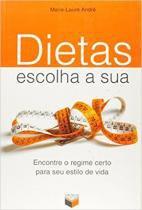 Livro - Dietas, escolha a sua -