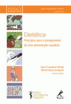 Livro - Dietética - Princípios para o Planejamento de uma Alimentação Saudável - Philippi - Manole