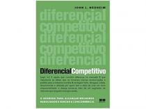 Livro Diferencial Competitivo - John L. Nesheim