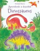 Livro - Dinossauros : Aprendendo a desenhar -