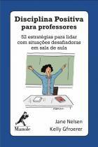 Livro - Disciplina positiva para professores -