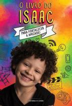 Livro do issac, o - 9788550300153 - Universo dos livros