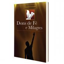 """Livro """"Dons de Fé e Milagres"""" - Canção Nova"""