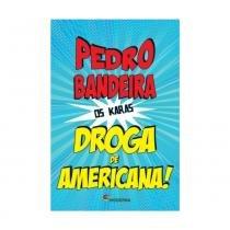 Livro: Droga de Americana - Editora Moderna