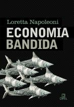 Livro - Economia bandida -
