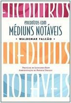 Livro - ENCONTROS COM MÉDIUNS NOTÁVEIS -