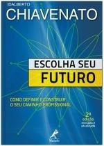Livro - Escolha seu futuro -