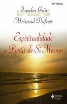 Livro - Espiritualidade a partir de si mesmo -