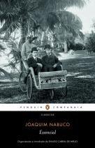 Livro - Essencial Joaquim Nabuco -